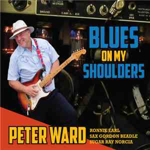 Peter Ward  - Blues On My Shoulders download mp3 album
