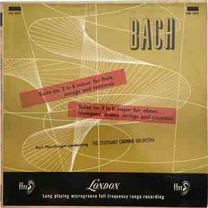 Bach, Karl Münchinger, The Stuttgart Chamber Orchestra - Suite No. 2 In B Minor For Flute, Strings And Continuo · Suite No. 3 In D Major For Oboes, Trumpets, Drums, Strings And Continuo download mp3 album