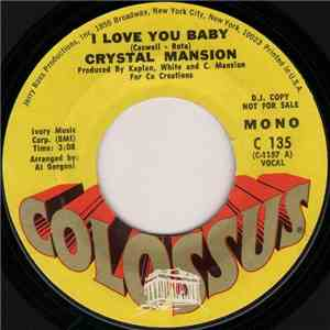 Crystal Mansion - I Love You Baby download mp3 album
