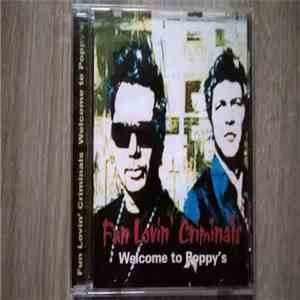 Fun Lovin' Criminals - Welcome To Poppy's download mp3 album