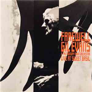 Gil Evans & The Monday Night Orchestra - Farewell - Live At Sweet Basil download mp3 album
