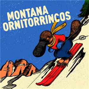 Montana  / Ornitorrincos - Montana / Ornitorrincos download mp3 album