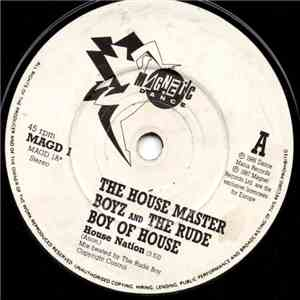 The House Master Boyz And The Rude Boy Of House - House Nation download mp3 album