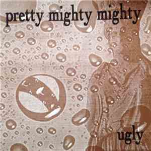 Pretty Mighty Mighty - Ugly download mp3 album