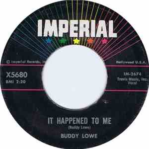 Buddy Lowe - It Happened To Me / A Teenager Feels It Too download mp3 album