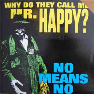 Nomeansno - Why Do They Call Me Mr. Happy? download mp3 album