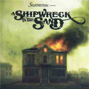 Silverstein - A Shipwreck In The Sand download mp3 album