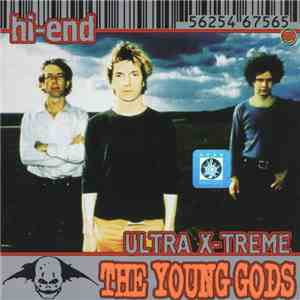 The Young Gods - Hi-End Ultra X-Treme download mp3 album