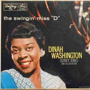 "Dinah Washington With Quincy Jones And His Orchestra - The Swingin' Miss ""D"" download mp3 album"