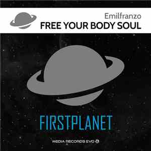 Emilfranzo - Free Your Body Free Your Soul download mp3 album