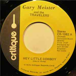 Gary Meister And The Travelers - Hey Little Cowboy download mp3 album