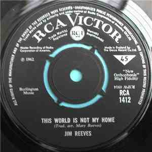 Jim Reeves - This World Is Not My Home download mp3 album