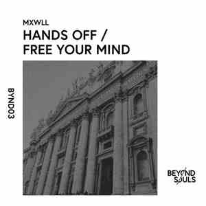 MXWLL - Hands off / Free Your Mind download mp3 album