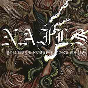 Nails - You Will Never Be One Of Us download mp3 album