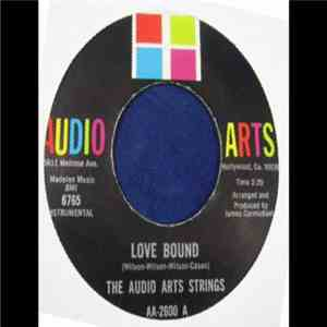 The Audio Arts Strings / The Remarkables - Love Bound / I Can't Give Up On Losing You download mp3 album