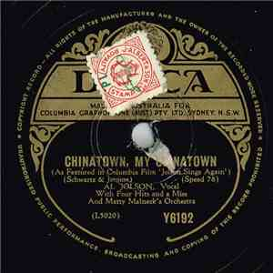Al Jolson With 4 Hits And A Miss And Matty Malneck's Orchestra - Chinatown, My Chinatown / After You've Gone download mp3 album