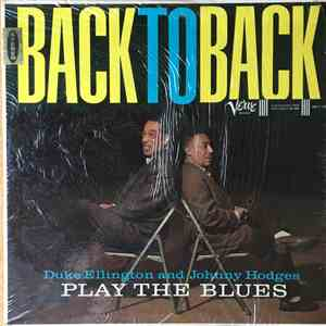 Duke Ellington And Johnny Hodges - Back To Back (Duke Ellington And Johnny Hodges Play The Blues) download mp3 album
