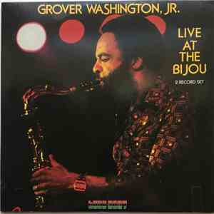 Grover Washington, Jr. - Live At The Bijou download mp3 album