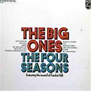 The Four Seasons Featuring The 'Sound' Of Frankie Valli - The Big Ones download mp3 album
