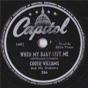 Cootie Williams And His Orchestra - When My Baby Left Me / Echoes Of Harlem download mp3 album