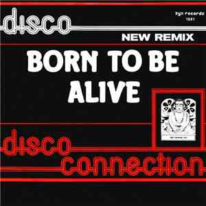 Disco Connection - Born To Be Alive download mp3 album