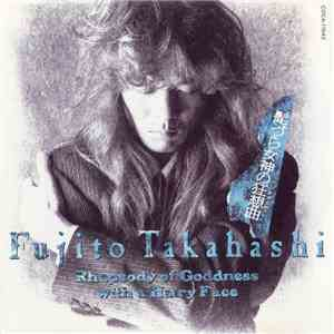 Fujito Takahashi - 髭づら女神の狂想曲 = Rhapsody Of Goddness With A Hairy Face download mp3 album