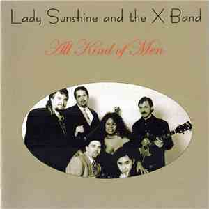 Lady Sunshine and the X Band - All Kind Of Men download mp3 album