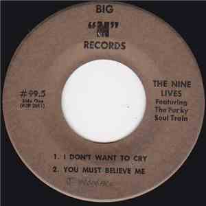 The Nine Lives Featuring The Funky Soul Train - I Don't Want To Cry download mp3 album
