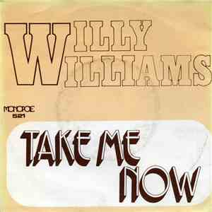 Willy Williams / Harry Verbi - Take Me Now / Flamingo download mp3 album