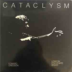 London Collegiate Brass, Edward Gregson - Cataclysm download mp3 album