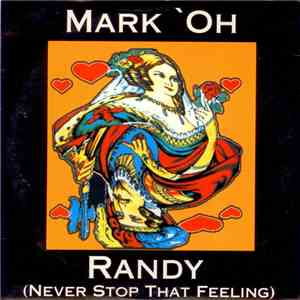 Mark 'Oh - Randy (Never Stop That Feeling) download mp3 album