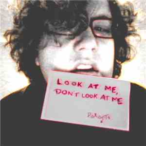 Parasite  - Look At Me, Don't Look At Me download mp3 album