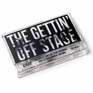 People Under The Stairs - The Gettin' Off Stage Steps 1 & 2 Instrumental Versions download mp3 album