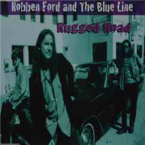 Robben Ford & The Blue Line - Rugged Road download mp3 album