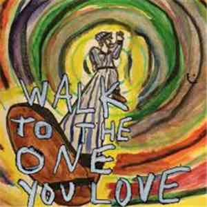 Twin Peaks  - Walk To The One You Love download mp3 album