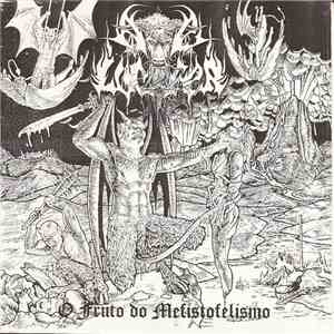 Ave Lucifer - O Fruto Do Mefistofelismo download mp3 album