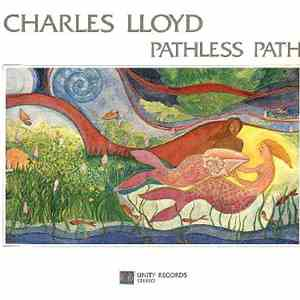 Charles Lloyd - Pathless Path download mp3 album