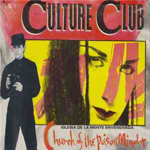 Culture Club - Church Of The Poison Mind = Iglesia De La Mente Envenenada download mp3 album