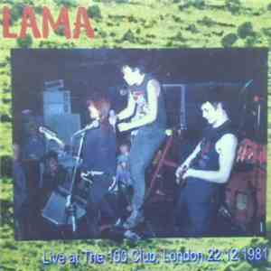 Lama  / Nolla Nolla Nolla - Live At The 100 Club, London 22.12.1981 download mp3 album
