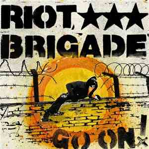 Riot Brigade - Go On! download mp3 album