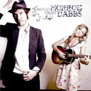 Ashley Monroe And Trent Dabbs - Ashley Monroe And Trent Dabbs download mp3 album
