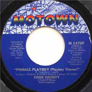 Cook County - Pinball Playboy (Playboy Theme) / Reach Out For Love download mp3 album