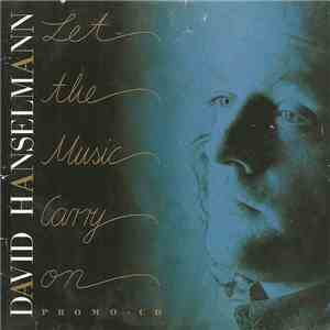 David Hanselmann - Let The Music Carry On download mp3 album