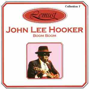 John Lee Hooker - Boom Boom download mp3 album