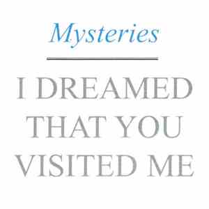 Mysteries  - I Dreamed That You Visited Me download mp3 album