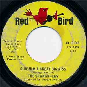 The Shangri-Las - Give Him A Great Big Kiss download mp3 album