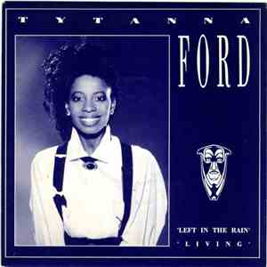 Tytanna Ford - Left In The Rain / Living download mp3 album
