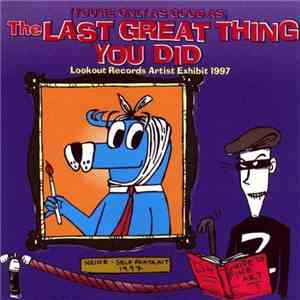 Various - (You're Only As Good As) The Last Great Thing You Did download mp3 album