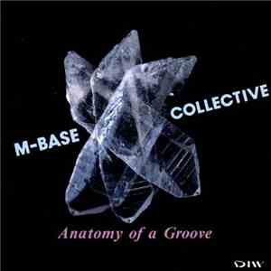 M-Base Collective - Anatomy Of A Groove download mp3 album