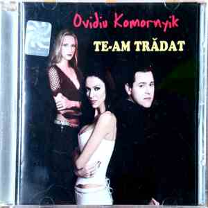 Ovidiu Komornyik - Te-Am Tradat download mp3 album